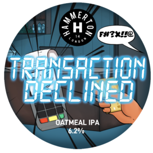 Transaction Declined - Keg Badges